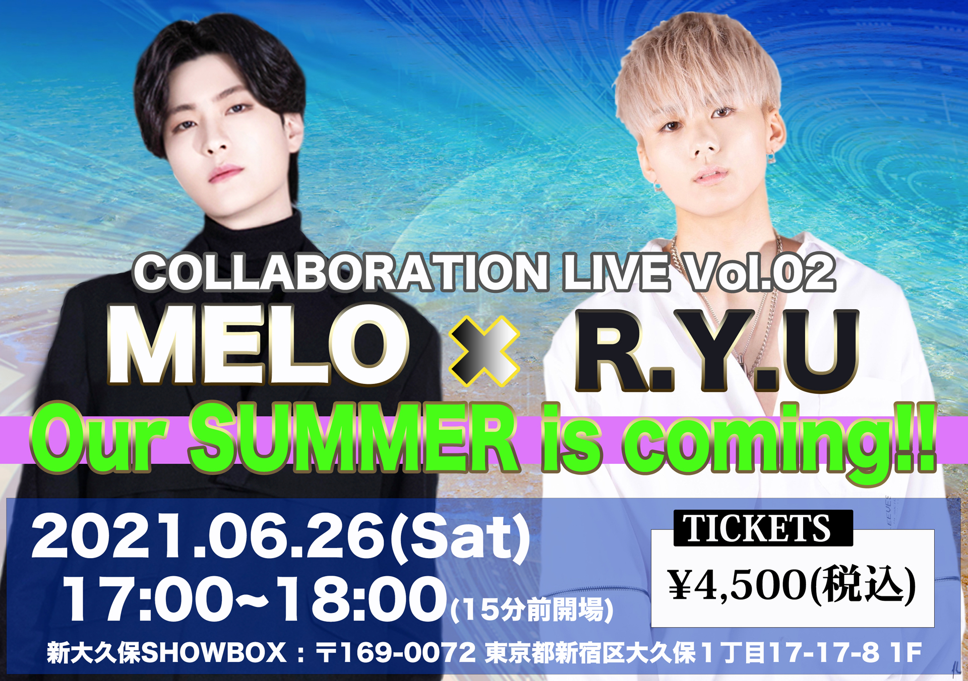 MELO × R.Y.U【Our SUMMER is coming】